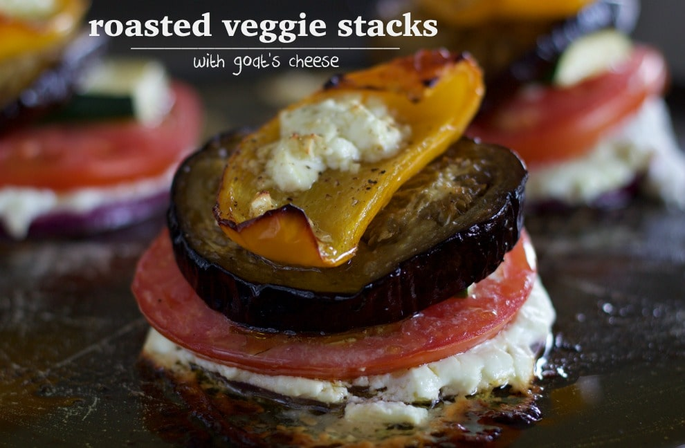 roasted vegetable stacks with goats cheese
